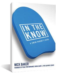 peak performance swim camp in the know book nick baker